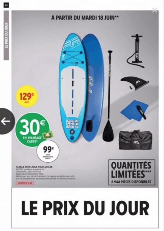 "Promo intermarché : attention au paddle gonflable ""low cost"" 51"